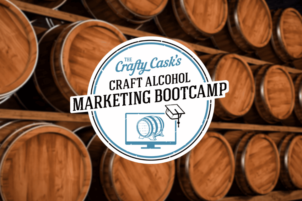 Free Marketing Resources from our Craft Alcohol Marketing Bootcamp Logo on a background of oak barrels